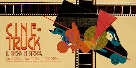 Cine-Truck - Il Cinema in Strada biglietti