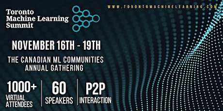 Toronto Machine Learning Society (TMLS) : 2020 Annual Conference & Expo tickets