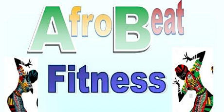 Afro Beat Fitness tickets