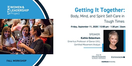 Getting It Together:  Body, Mind, and Spirit Self-Care in Tough Times tickets