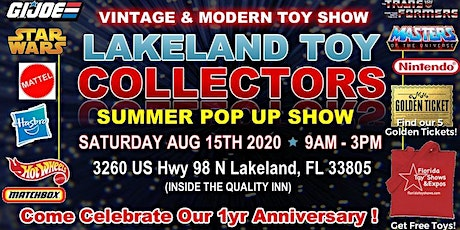 Lakeland Toy Show - FTS 1 Yr Anniversary Event! tickets