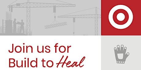 Build To Heal - Owners and GCs tickets