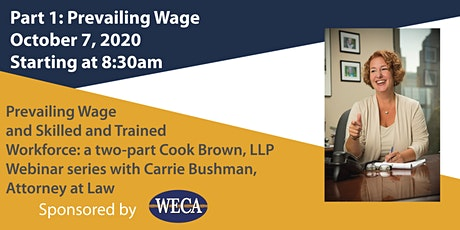 Oct. 7: Prevailing Wage: Cook Brown, LLP Webinar w/ Carrie Bushman (Part 1) tickets