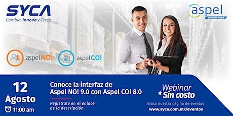 Webinar Conoce la interfaz de Aspel-NOI 9.0 con Aspel-COI 8.0 entradas