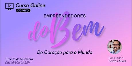 Curso Online - Empreendedores do Bem ingressos