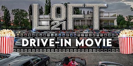 Loft 21 Drive In Movie tickets