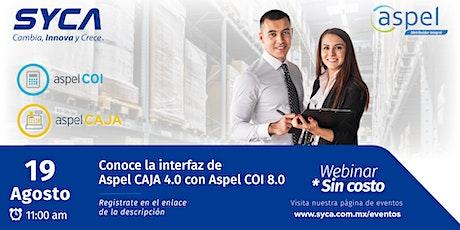 Webinar Conoce la interfaz de Aspel-CAJA 4.0 con Aspel-COI 8.0 entradas
