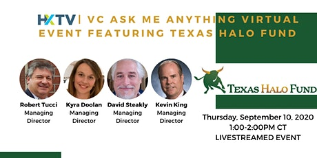 HXTV| VC Ask Me Anything Virtual Event featuring Texas HALO Fund tickets