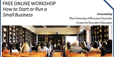 FREE University of Houston Clear Lake ONLINE Small Business Workshop tickets