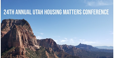 24th Annual Utah Housing Matters Conference tickets