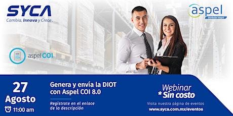 Webinar Genera y envía la DIOT con Aspel-COI 8.0. biglietti