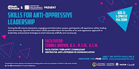 Skills for Anti-Oppressive Leadership tickets