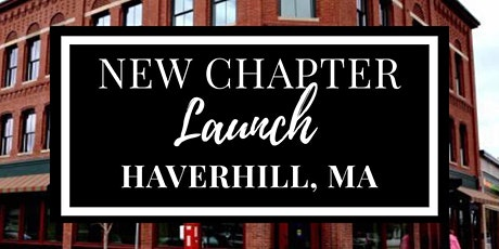 Greater Haverhill, MA Chapter Launch Event -  Women's Business League tickets
