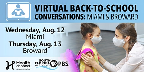 Virtual Back-To-School Conversation Broward & Miami tickets
