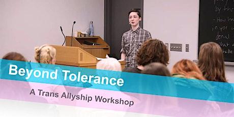 Beyond Tolerance - A Trans Allyship Webinar tickets