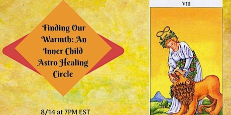 Finding Our  Warmth: An Inner Child Astro Healing Circle tickets