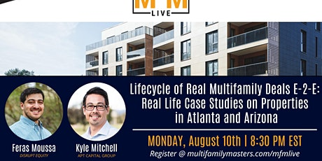 Lifecycle of Multifamily Deals E-2-E: Case Studies in Atlanta and Arizona tickets