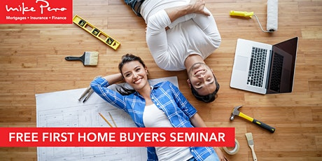FREE First Home Buyers Seminar AUG 2020 tickets