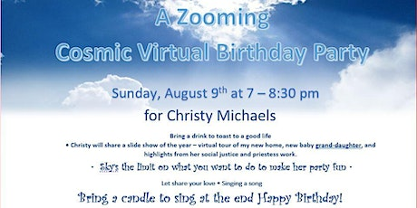 A Zooming  Cosmic Virtual Birthday Party  for Christy tickets
