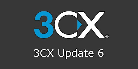 3CX Update 6 tickets