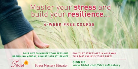 Master Your Stress and Build Your Resilience tickets