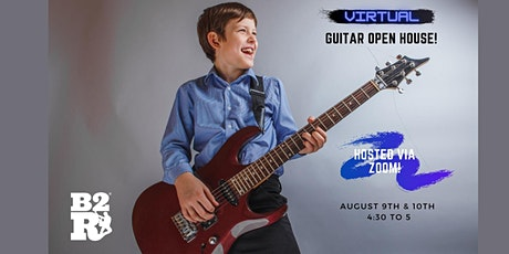 B2R Apex - Virtual Guitar Open House! tickets