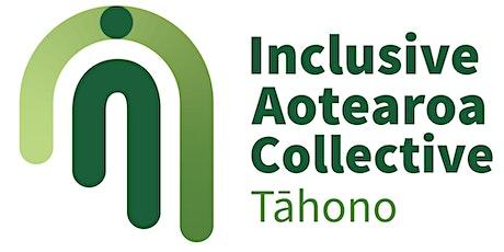 Inclusive Aotearoa Collective Tāhono Hui - Tāmaki Makaurau, Auckland tickets