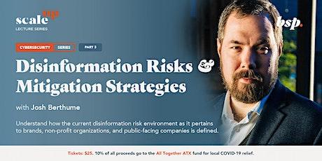 Disinformation Risks and Mitigation Strategies: PRE Framework (Pt. 3) tickets