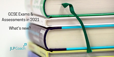 GCSE Exams & Assessments in 2021: what's new? tickets