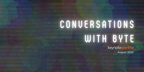 Conversations with Byte - 12 August tickets