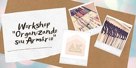 """Workshop """"Organizando seu Armário"""" - 11/ago ingressos"""