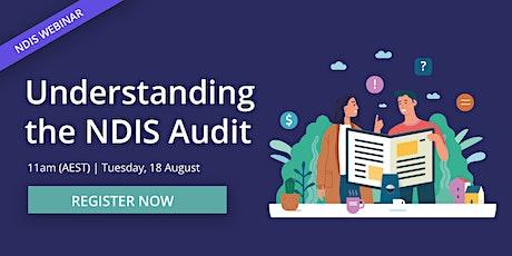 Webinar: Understanding the NDIS Audit tickets