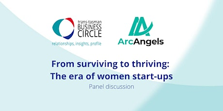 From surviving to thriving: The era of women start-ups tickets