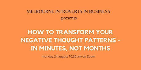 How to Transform Your Negative Thought Patterns tickets
