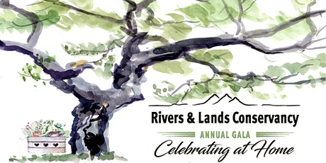 Rivers & Lands Conservancy's 7th Annual Gala: Celebrating at Home! tickets