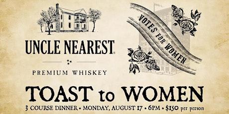 Uncle Nearest Toast to Women tickets