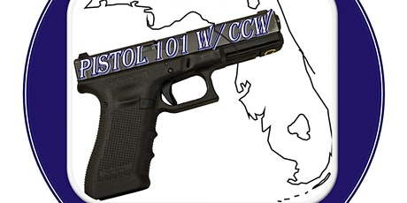 Pistol 101 with Florida Concealed Carry License tickets