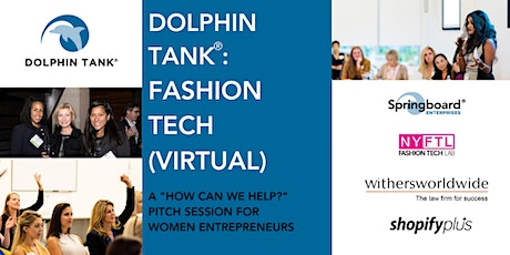 Dolphin Tank®: Fashion Tech (Virtual) tickets