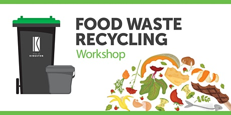 Food Waste Recycling in City of Kingston tickets