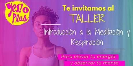 Taller Introductorio al curso Yes Plus! - Agosto entradas
