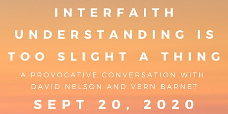 Interfaith Understanding Is Too Slight a Thing tickets