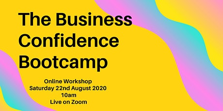 The Business Confident Bootcamp tickets
