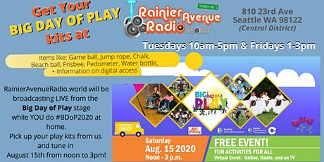 Get Free BIG DAY OF PLAY kits at RainierAvenueRadio.world tickets