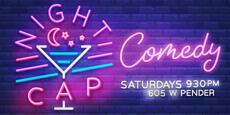 Nightcap Comedy | Saturday Late Nite Showcase tickets