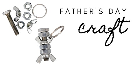 Father's Day Craft tickets