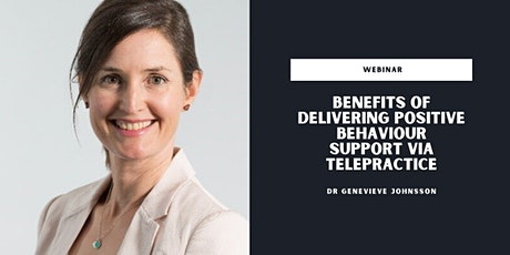 Benefits of Delivering Positive Behaviour Support via Telepractice tickets