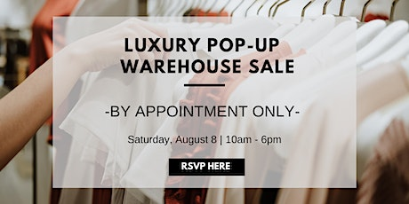 Luxury Pop-Up Warehouse Sale tickets
