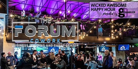 Wicked Awesome Happy Hour @ The Forum tickets