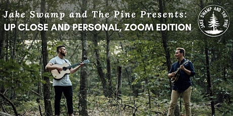 Up Close and Personal, Zoom Edition: 8pm - 8:45pm EST tickets