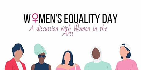 Women's Equality Day - A discussion with Women in the Arts tickets